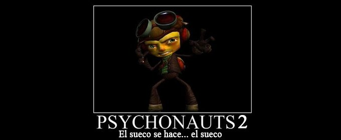 Notch pasa de Psychonauts 2